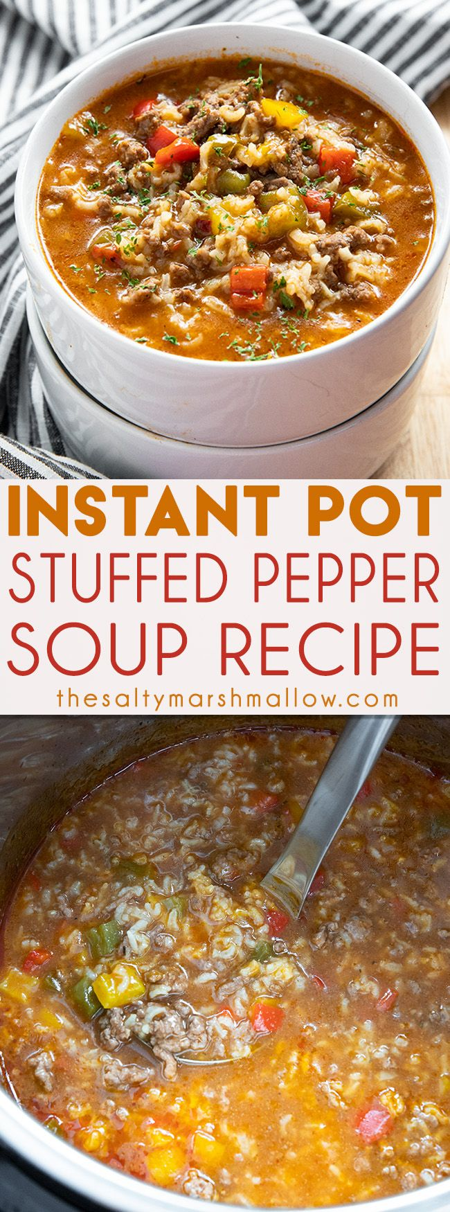 Instant Pot Stuffed Pepper Soup The Salty Marshmallow Recipe Instant Pot Soup Recipes Stuffed Peppers Instant Pot Recipes