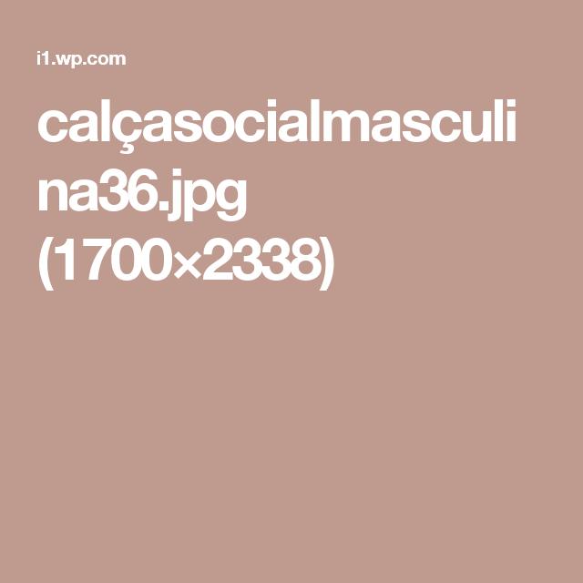 calçasocialmasculina36.jpg (1700×2338)