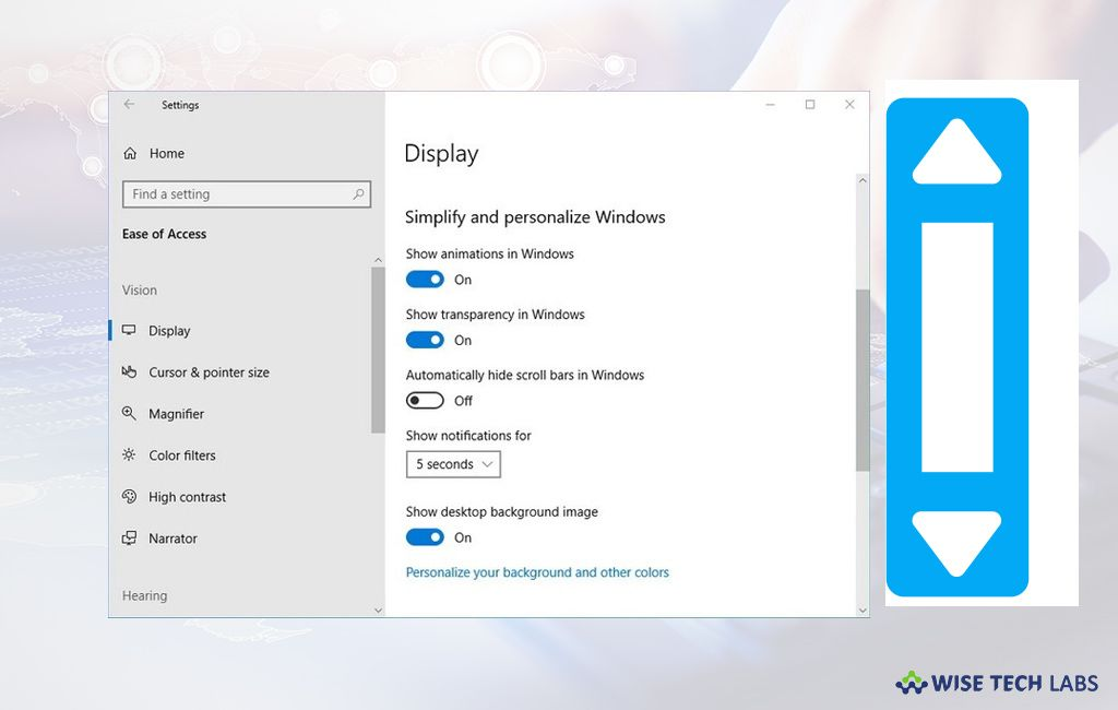 How To Show Scroll Bars All The Time On Windows 10 Microsoft Enhances The Windows Functionality And Includes New Featu Scroll Bar Windows 10 Microsoft Windows