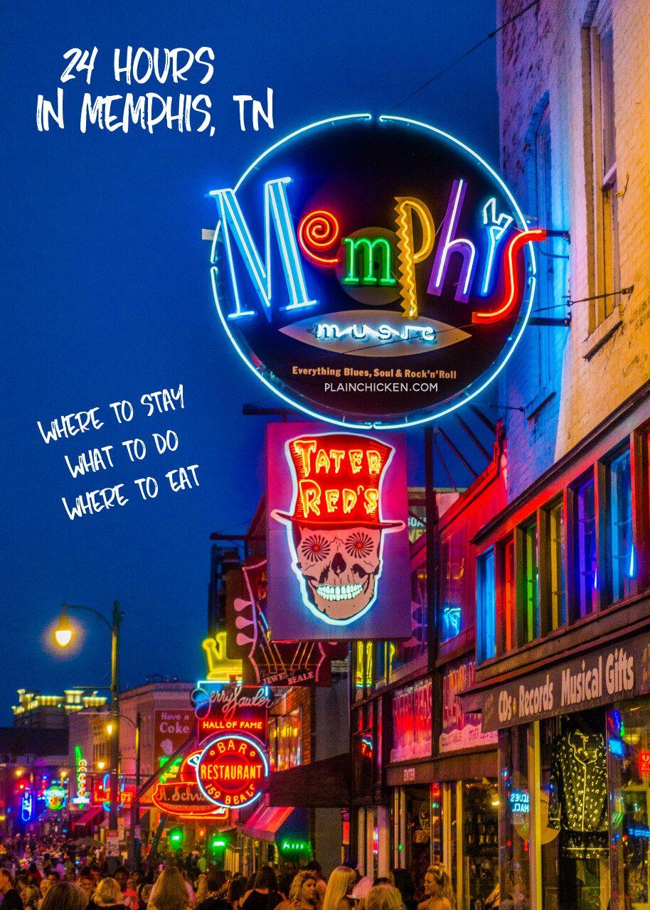 24 Hours In Memphis Tn Plain Chicken Bloglovin Downtown Memphis Beale Street Memphis Memphis