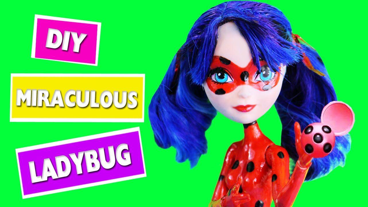 DIY | Prodigiosa: Las aventuras de Ladybug - muñeca custumizada - manual...