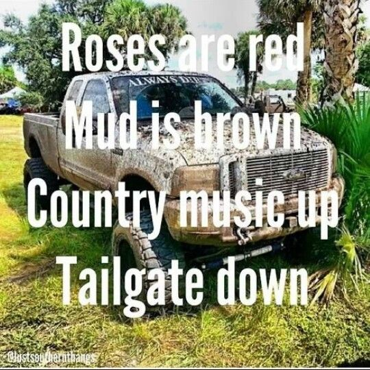 Mudding Love. Country Summer QuotesCountry ...