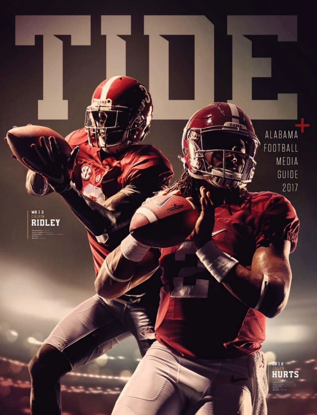 Calvin Ridley Jalen Hurts Cover From The Alabama Football 2017 Media Guide Issuu Al Alabama Crimson Tide Football Crimson Tide Fans Alabama Crimson Tide