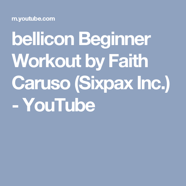 Bellicon Beginner Workout By Fayth Caruso