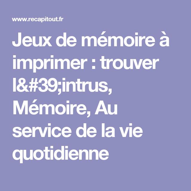 Quelque chose de nouveau assez Jeux de mémoire à imprimer : trouver l'intrus, Mémoire, Au service &QK_94