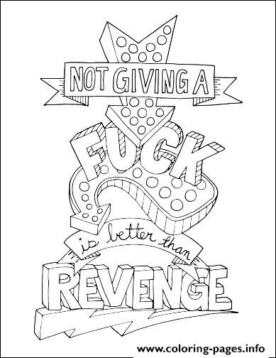 Print Quotes Word Make Life Your Bitch Swear Revenge Coloring Pages