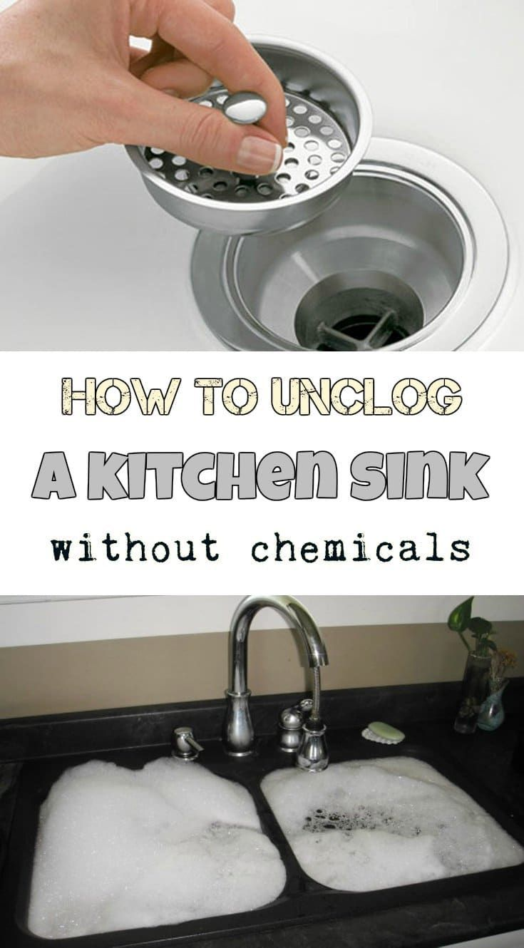 How To Unclog A Kitchen Sink Without Chemicals Kitchen Sink