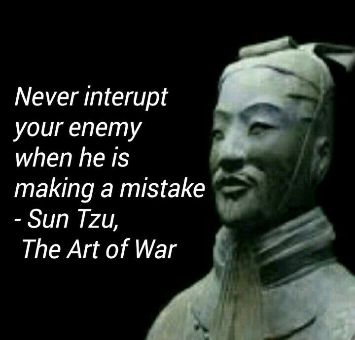 Sun Tzu, The Art of War                                                                                                                                                                                 More                                                                                                                                                                                 More