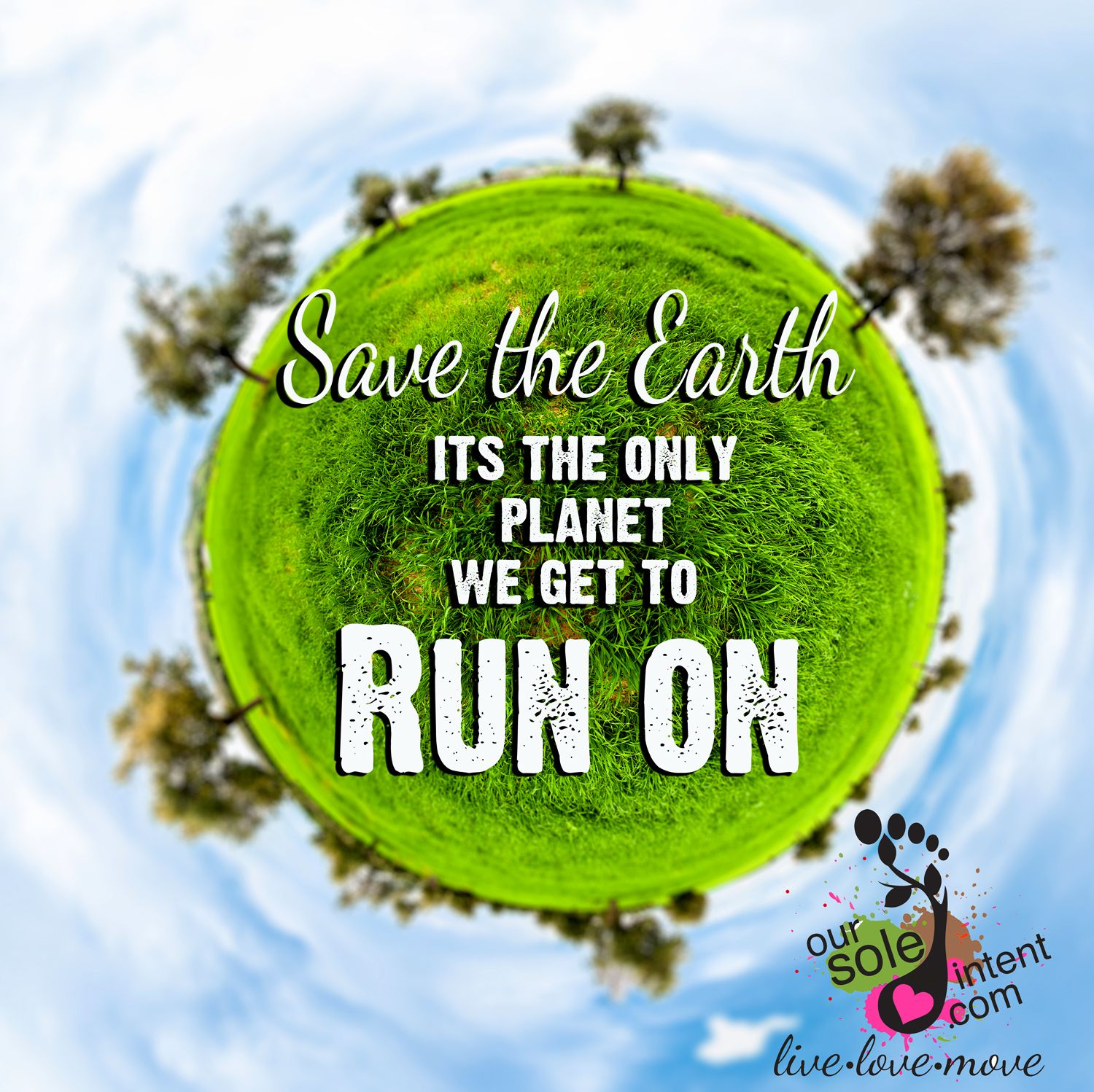 earth day, earth day quotes, run, run inspiration, run quotes ...