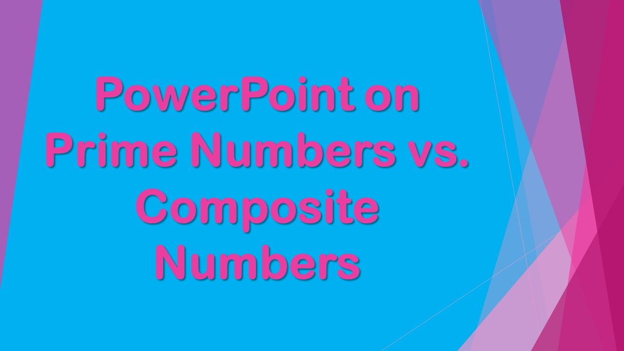 In this PowerPoint, students will learn about Prime Numbers and ...