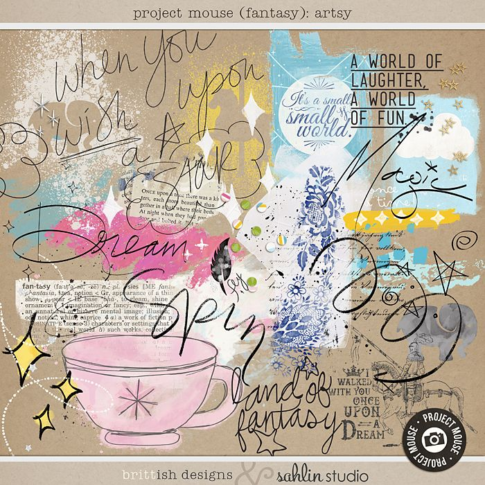 Project Mouse (Fantasy): Artsy by Britt-ish Designs and Sahlin Studio - Perfect for adding layers of messy, playful fun to your pages! Filled with bits of paint & doodles, scatters & confetti, and a bunch of scribbly word art.  - Perfect for documenting your Disney Fantasyland layouts or Project Life album!!