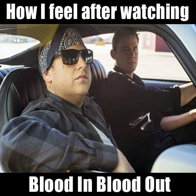 blood in blood out meme funnies pinterest meme