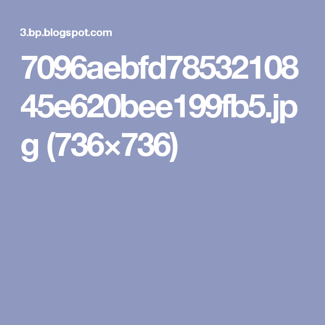 7096aebfd7853210845e620bee199fb5.jpg (736×736)