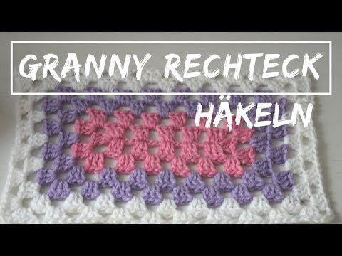 Granny Im Rechteck Häkeln Rechteckiges Granny Muster Anleitung