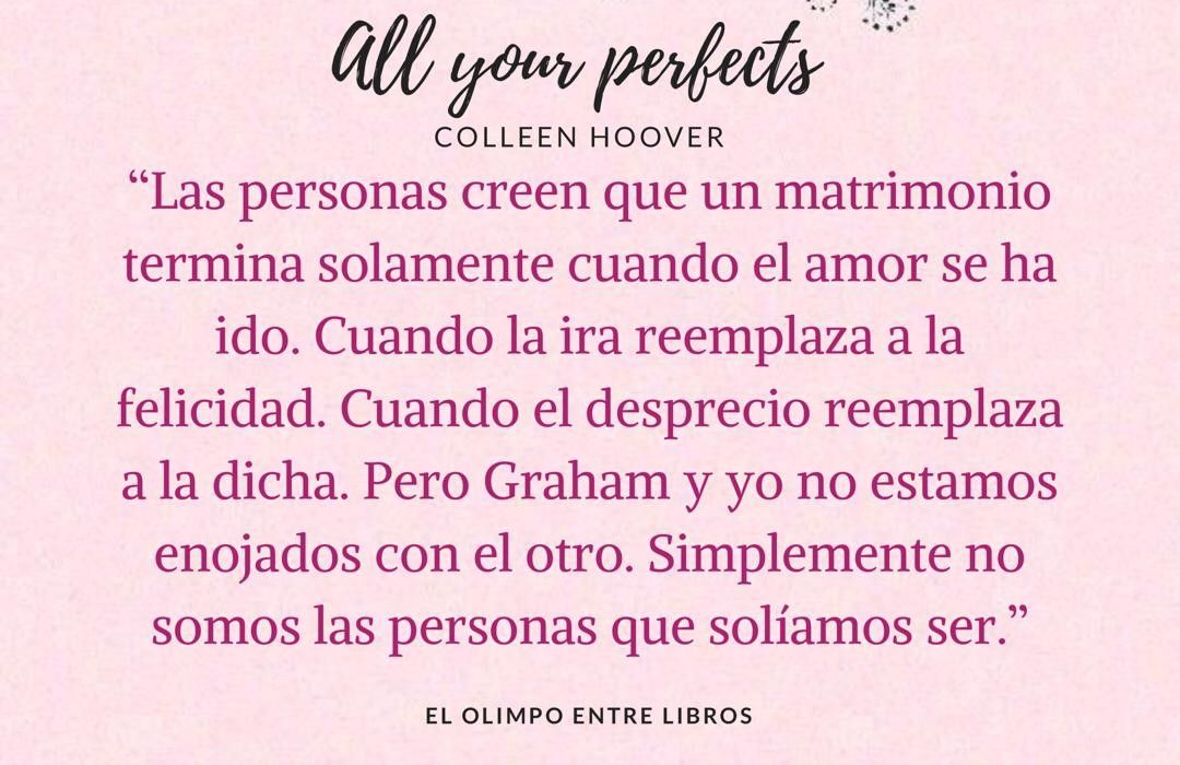 Frases Del Libro All Your Perfects De Collen Hoover No Soy Perfecto Colleen Hoover Frases