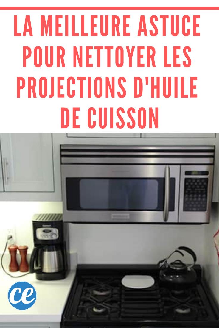 Produit Pour Nettoyer Vitroceramique la meilleure astuce pour nettoyer les projections d'huile de