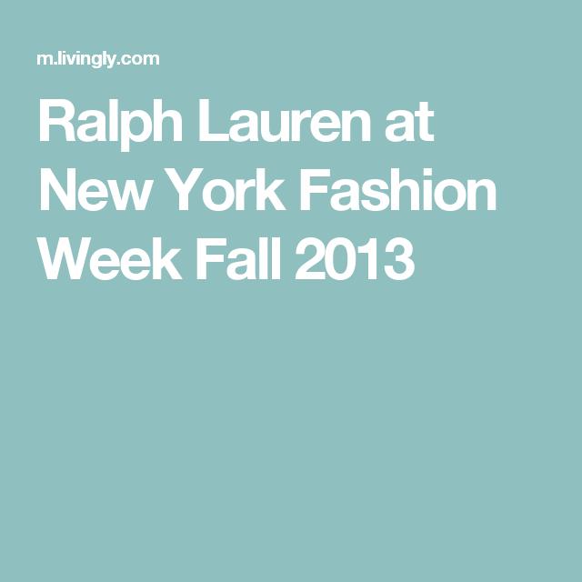 Ralph Lauren at New York Fashion Week Fall 2013