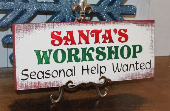 Christmas Help Wanted.Pin On Shed
