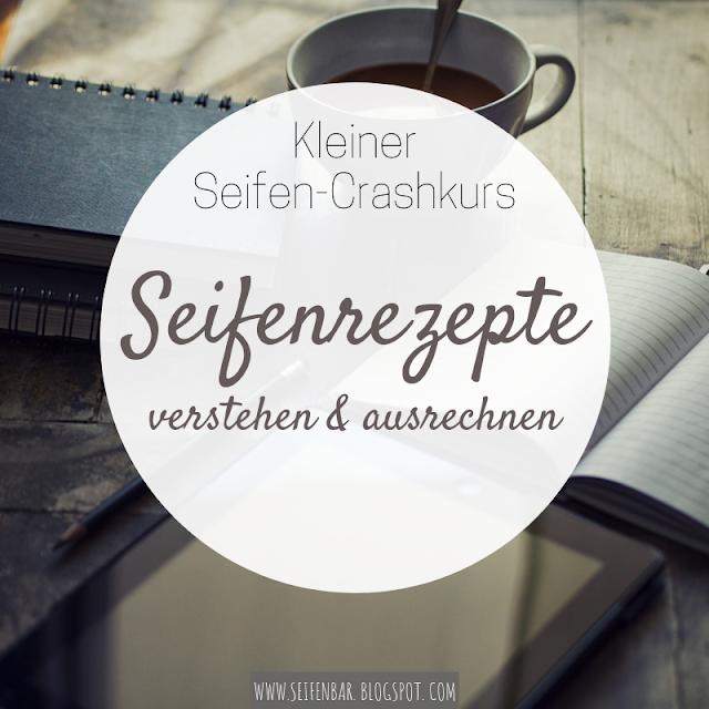 Photo of Kleiner Seifen-Crashkurs: Seifenrezepte verstehen & ausrechnen