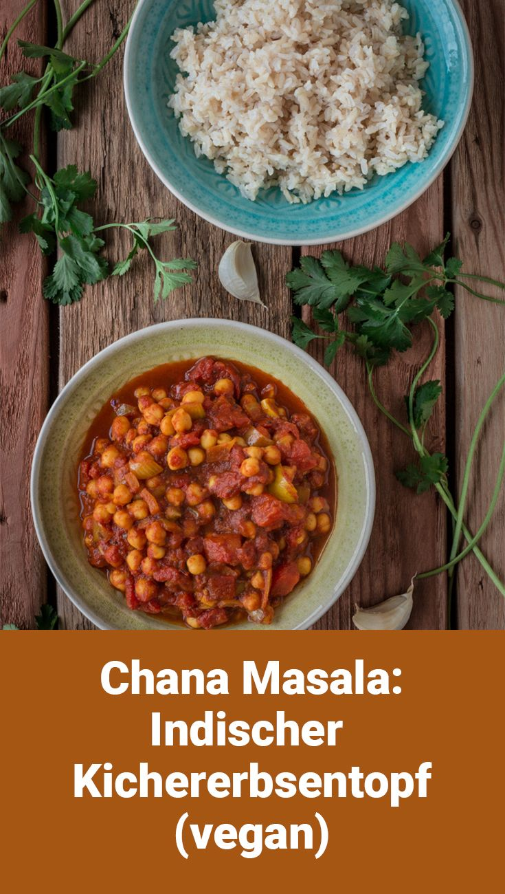Photo of Chana Masala: Indisches Kichererbsen-Tomaten-Curry
