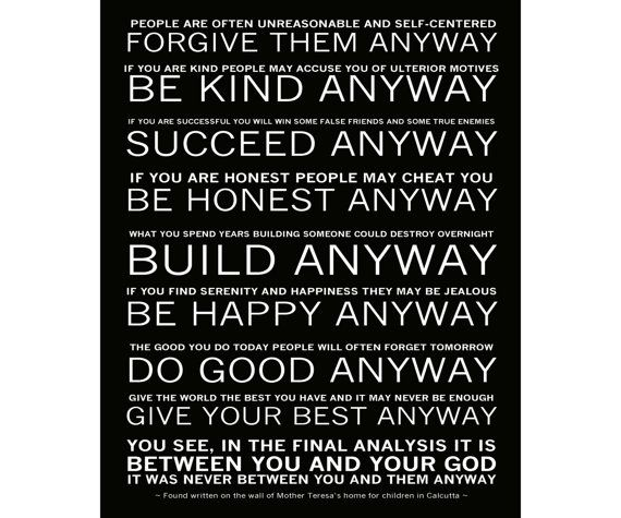 Mother Teresa Quotes People Are Often: Do It Anyway Poem
