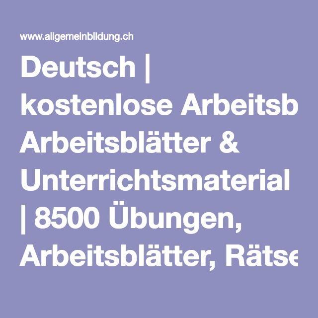 Deutsch | kostenlose Arbeitsblätter & Unterrichtsmaterial | 8500 ...