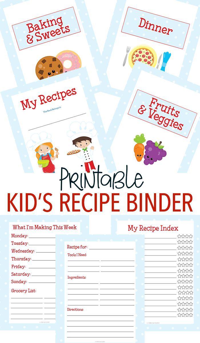 Printable Recipe Binder For Kids Who Love To Cook Cooking Classes For Kids Kids Cooking Recipes Kids Cookbook [ 1200 x 700 Pixel ]