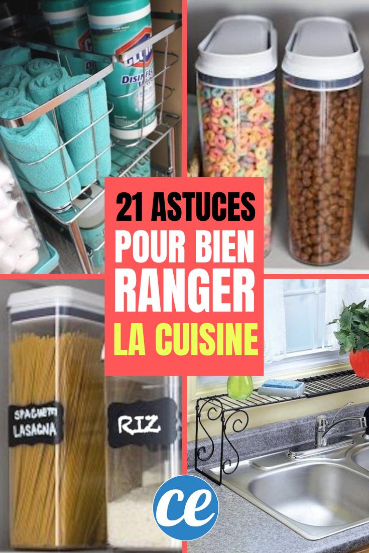 21 Astuces Geniales Et Pas Cheres Pour Mieux Organiser Votre Cuisine Astuce Rangement Cuisine Rangement Cuisine Rangement Nourriture
