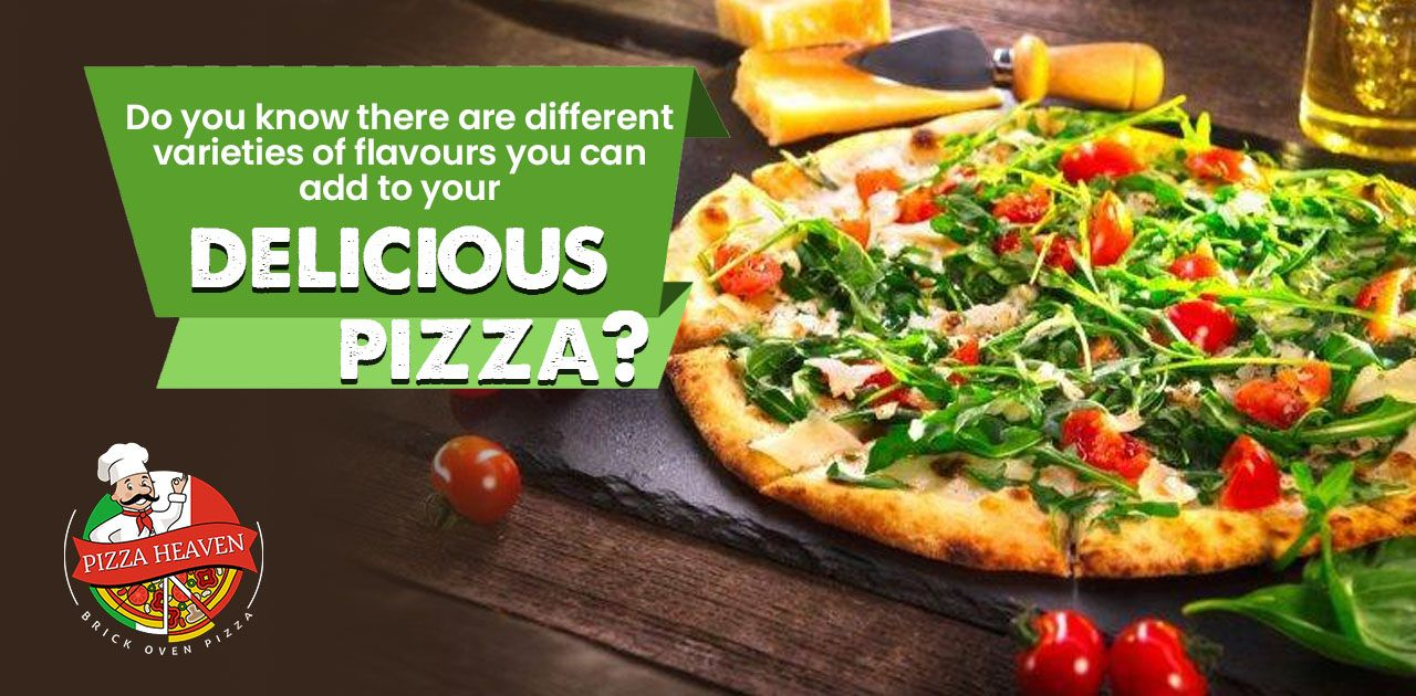 Variety Of Flavours That You Can Add To Your Delicious Pizza In 2020 Delicious Pizza Spicy Dishes Crunchy Pizza