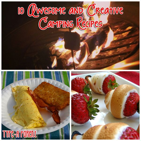 10 Camping Recipes And Ideas For Cooking Around The Campfire: 10 Awesome And Creative Camping Recipes