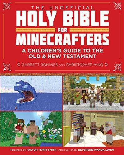 The Unofficial Holy Bible for Minecrafters: A Children's ...