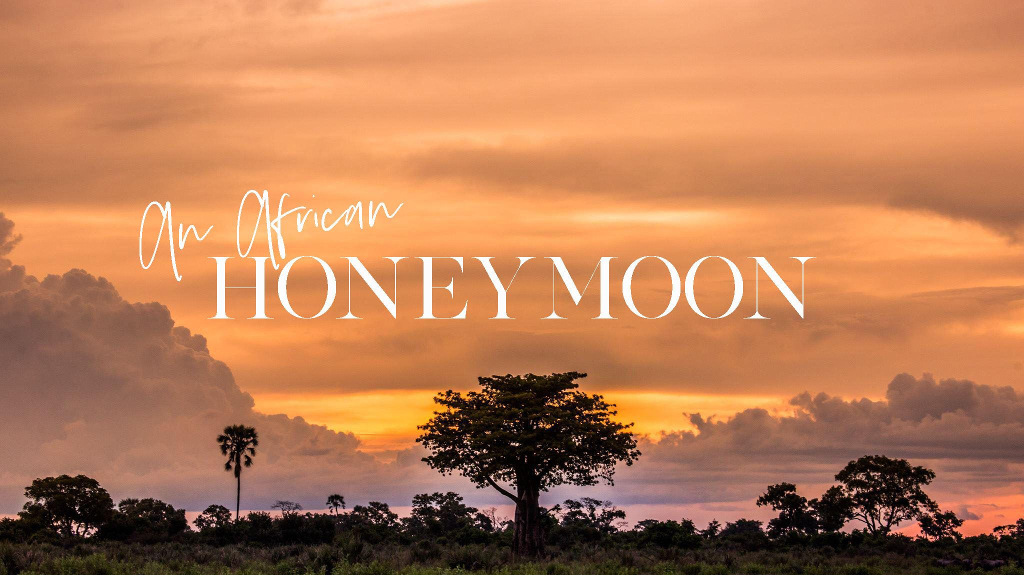 212ac2b323 Africa Honeymoon | WEDDING PLANNING IDEAS | Honeymoon inspiration ...