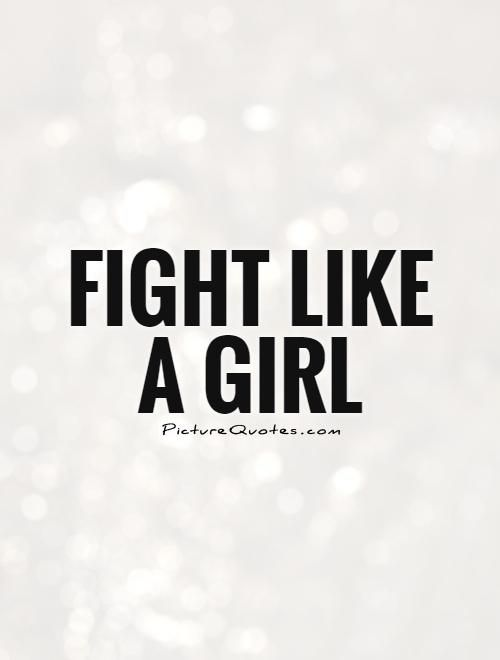 Fight Like A Girl Quote Picture Quotes Sayings Volleyball Team