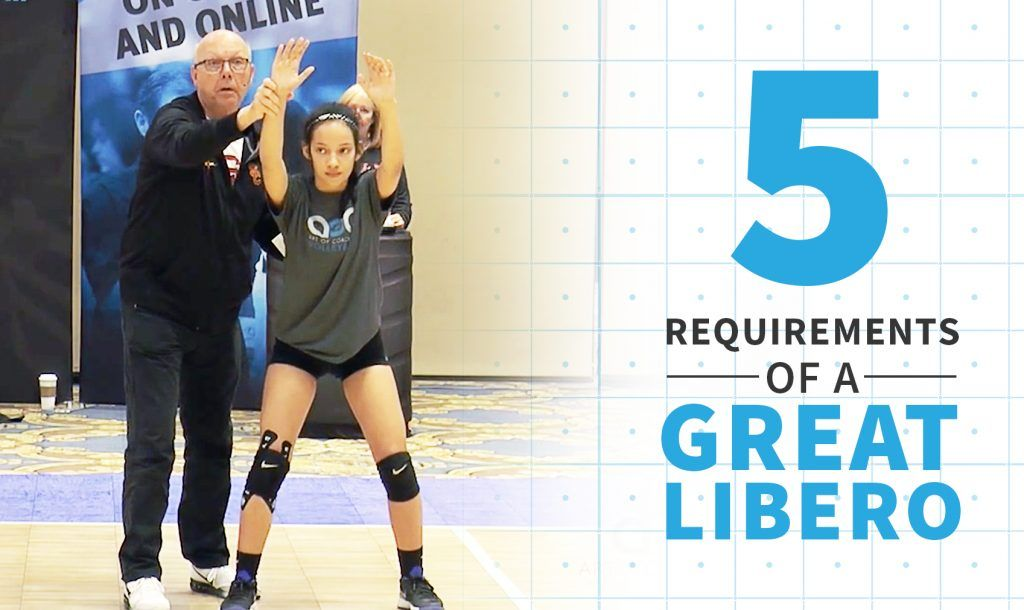 5 Requirements Of A Great Libero Mechanics Volleyball Drills Coaching Volleyball Volleyball Skills