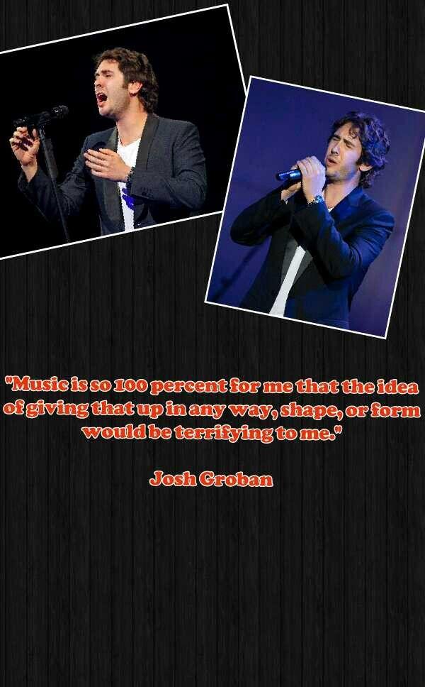 Josh Groban Quote :)
