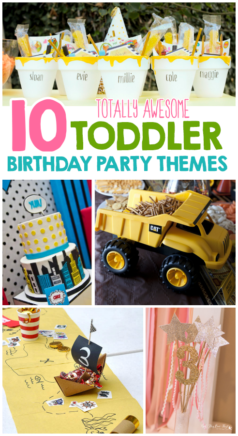 10 Totally Awesome Toddler Birthday Party Themes I Heart Arts N Crafts Toddler Birthday Party Themes Girls Birthday Party Themes Toddler Birthday Party