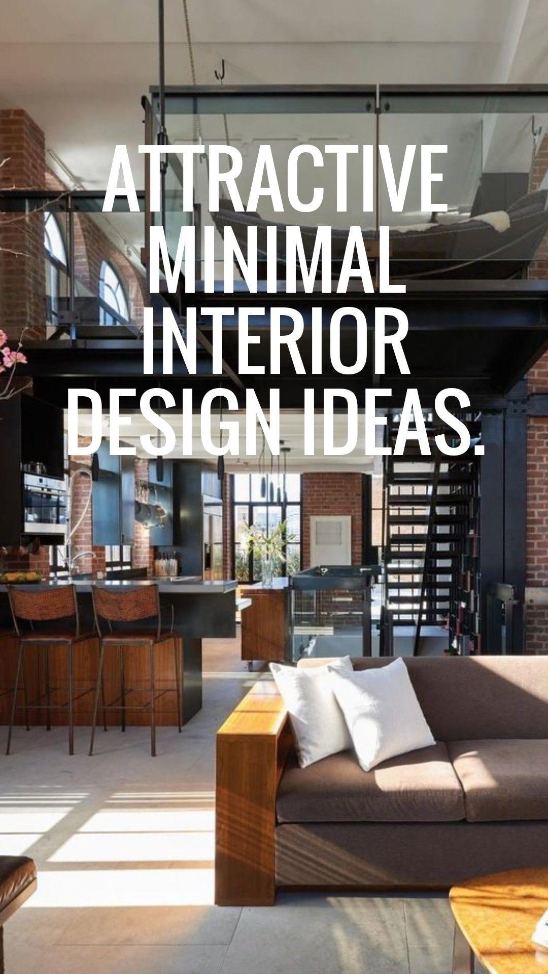 9 Attractive Minimal Interior Design Ideas Interior Design