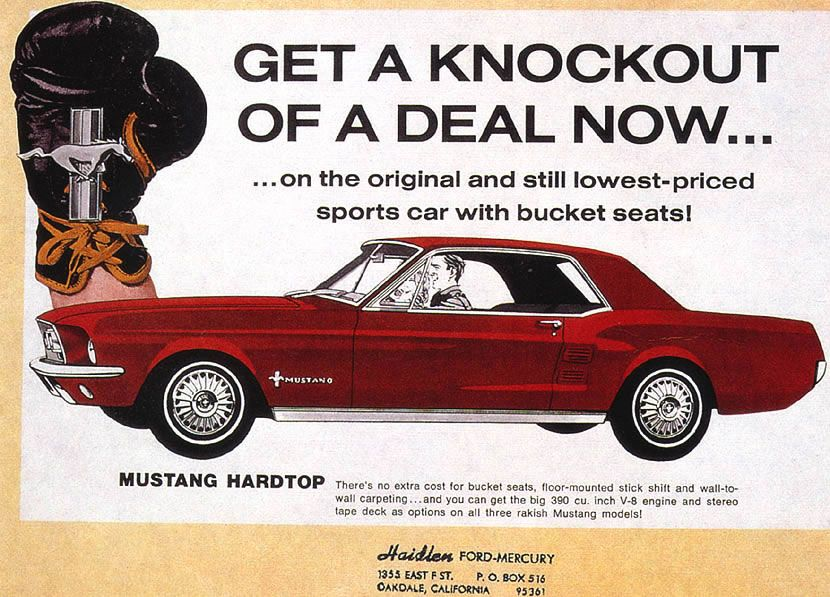 Http Www Oldcaradvertising Com Mustang 1967 1967 20ford 20mustang 20ad 01 Jpg Mustang Ford Mustang Classic Cars Muscle