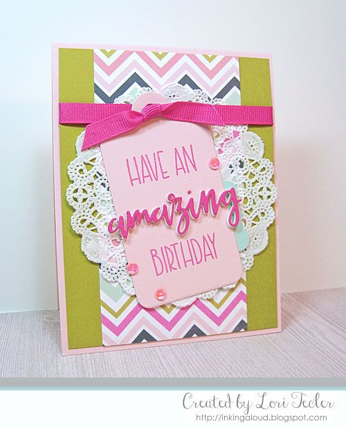 Hand Stamped Birthday Card By Lori Tecler Using The Simply Amazing