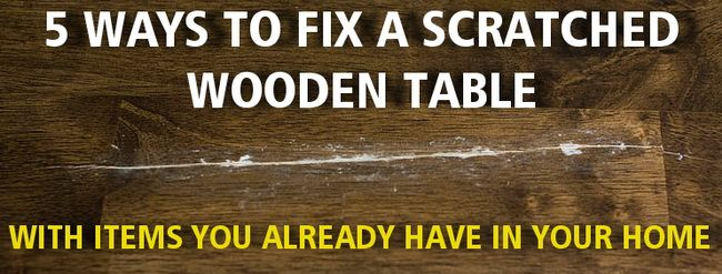 DIY! - How To Fix A Scratched Wood Table With Items You Already Have In Your Home