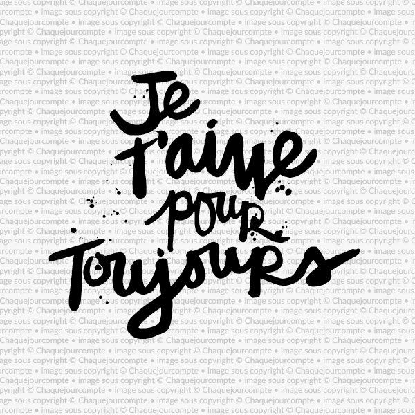 Je Taime Pour Toujours Je Taime Pour Toujours Citation