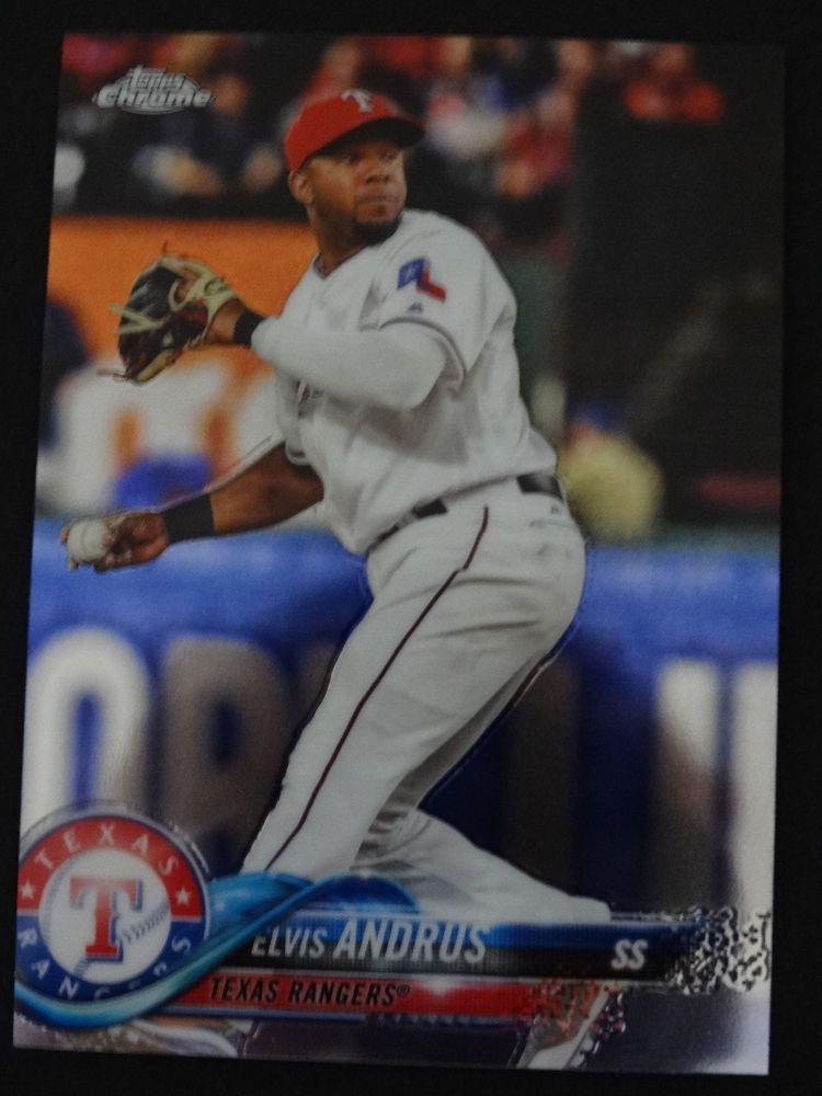 2018 Topps Chrome 130 Elvis Andrus Texas Rangers Baseball Card