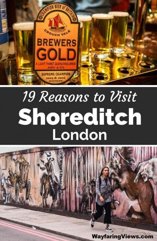Shoreditch Market: Shoreditch Is London's Coolest Neighborhood. These 19
