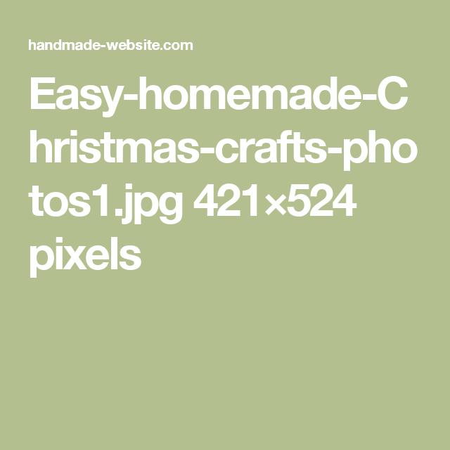 Easy-homemade-Christmas-crafts-photos1.jpg 421×524 pixels