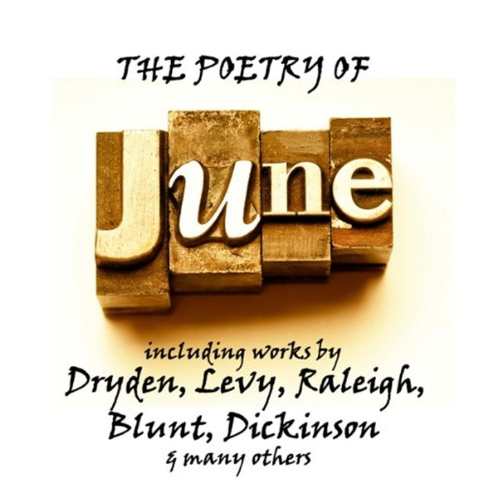 Listen to The Poetry of June A Month in Verse audiobook by Emily Dickinson The Copyright Group  June  the sixth month of the year in our Gregorian calendar and the offici...