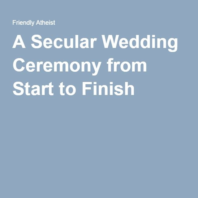 A Secular Wedding Ceremony From Start To Finish