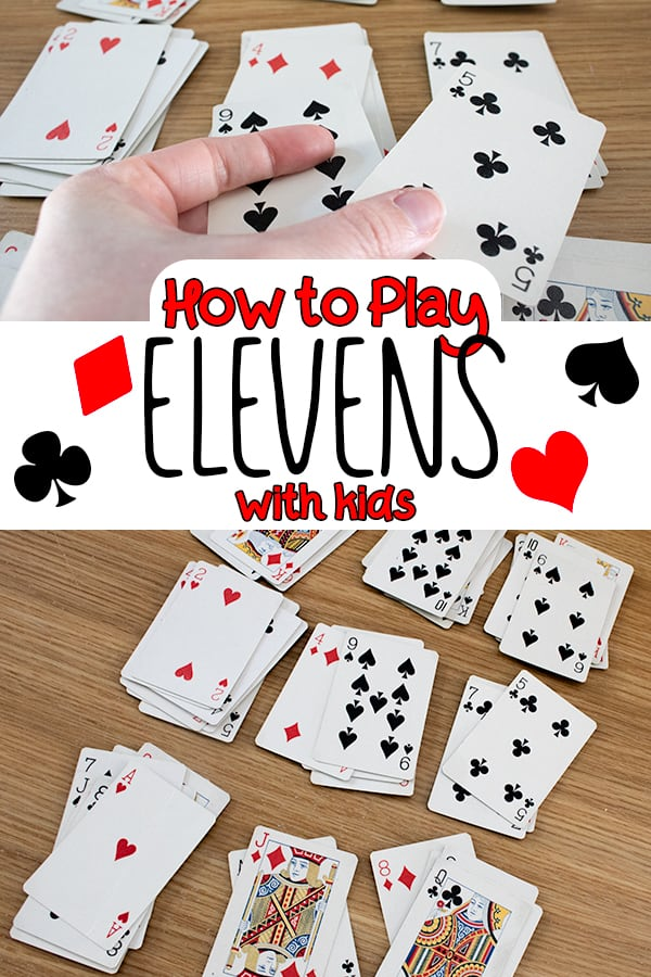 How To Play Elevens With Kids Fun Card Games Card Games For Kids Math Card Games