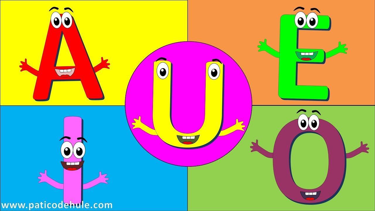 Las Vocales Para Ninos Aprender Las Vocales A E I O U Vocales Para Ninos Vocales Infantil Canciones Infantiles