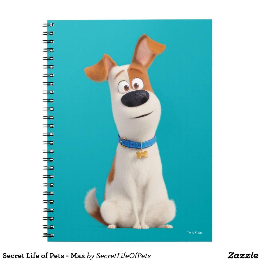 Secret Life Of Pets Max Notebook Zazzle Com Pet Max Secret Life Of Pets Secret Life