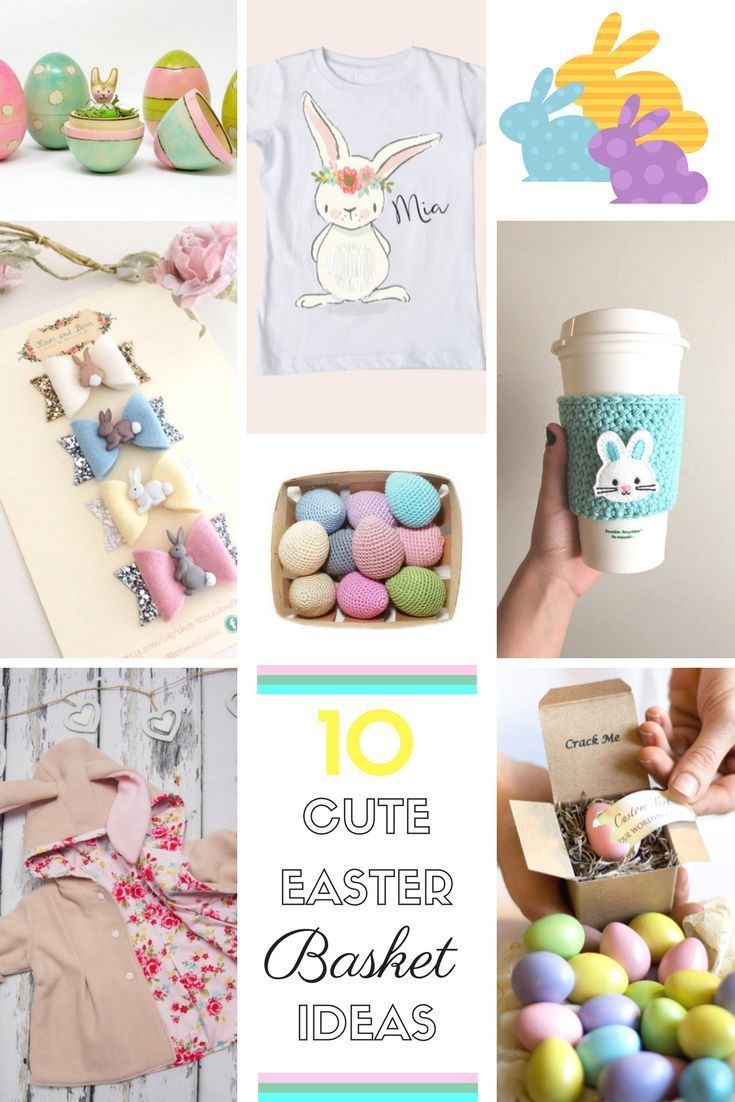 10 Cute Easter Basket  Ideas!